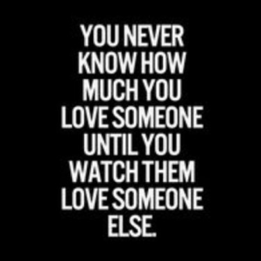 You Just Don T Realize Until You Watch Them Love Someone