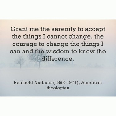Grant Me The Serenity To Accept The Things I Cannot Change
